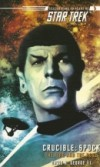 Crucible: Spock - The Fire and the Rose