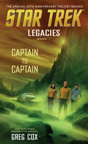 Legacies: Book #1: Captain to Captain