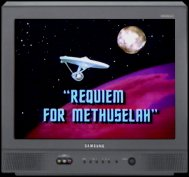 Requiem For Methuselah